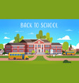 yellow bus in front of school building exterior vector image vector image