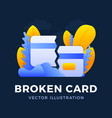 broken credit card stock on dark background the vector image vector image