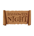 halloween night - text on scroll greeting ribbon vector image vector image