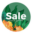 sale tropical summer advertisement with gorgeous vector image vector image