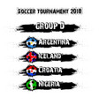 soccer tournament 2018 group d vector image vector image