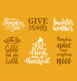 sweater weathergive thankspumpkin pie etc vector image vector image