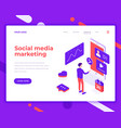 social media marketing people and interact vector image vector image