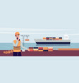 worker in sea port looking at ferry ship vector image vector image