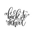 back to school black and white hand lettering