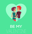 my valentine conceptual poster with dating couple vector image vector image