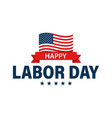 labor day holiday banner happy labor day greeting vector image vector image