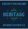 vintage label font named heritage vector image vector image