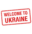 welcome to Ukraine red grunge square stamp vector image vector image