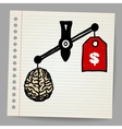 Brains outweigh the dollar sign on the scale vector image vector image