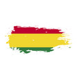 grunge brush stroke with bolivia national flag vector image vector image