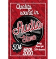 Vintage audio store poster vector image vector image
