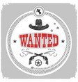 wanted label with cowboy decoration isolated vector image