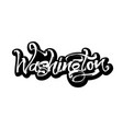 washington sticker modern calligraphy hand vector image vector image