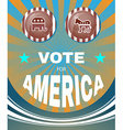 Vote for America Elephant versus Donkey American vector image