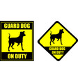 funny sign guard dog on duty vector image vector image