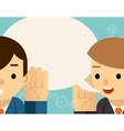 Speaking listening One man holds hand his ear vector image vector image