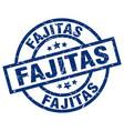 fajitas blue round grunge stamp vector image vector image