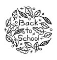 hand-drawn lettering - back to school with leaves vector image