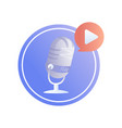 logo podcast a microphone with play button vector image