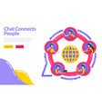 chat connects people join social community people vector image vector image