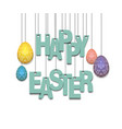 happy easter hanging letters on ropes vector image