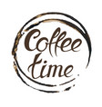 it s coffee time conceptual card vector image vector image