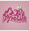 Bon Appetit paper hand lettering Pink text on vector image vector image