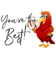 phrase youre the best with parrot reading book vector image