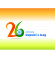 republic day design vector image vector image