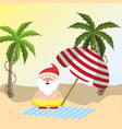 summer holiday vacation with santa claus vector image