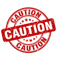 caution red grunge round vintage rubber stamp vector image vector image