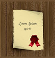 old scroll paper with wax seal on wooden vector image