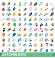100 school icons set isometric 3d style vector image