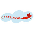 Airplane Order Now vector image vector image
