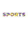 sports concept retro colorful word art vector image vector image