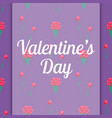 valentines day congratulation card with flowers vector image