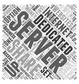 When To Choose a Dedicated Server Word Cloud vector image vector image