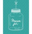 Mason jar design vector image vector image
