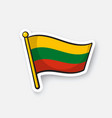 sticker flag lithuania on flagstaff vector image