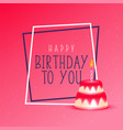 birthday cake on pink background vector image