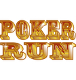 Poker run vector image vector image