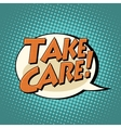 take care comic book bubble text vector image vector image