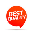best quality price tag best product logo badge vector image
