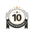 birtday vintage logo template to 10 th anniversary vector image vector image