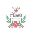 flower shop green and red logo template label or vector image