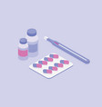medicine pills and bottles thermometer isometric vector image