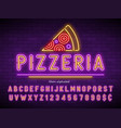 pizzeria neon light alphabet extra glowing font vector image vector image