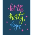 Let the Party Begin lettering quote typography vector image
