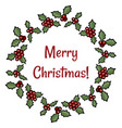 merry christmas holly berry wreath greeting vector image